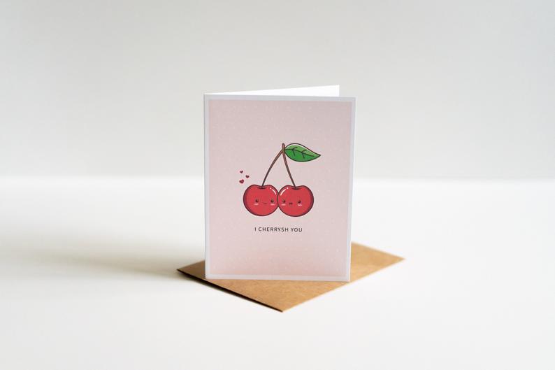 I Cherrysh You: Anniversary Punny Greeting Card