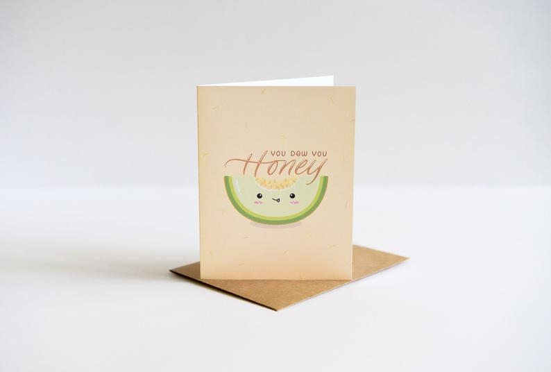 You Dew You, Honey: Just Because / Everyday Punny Greeting Card