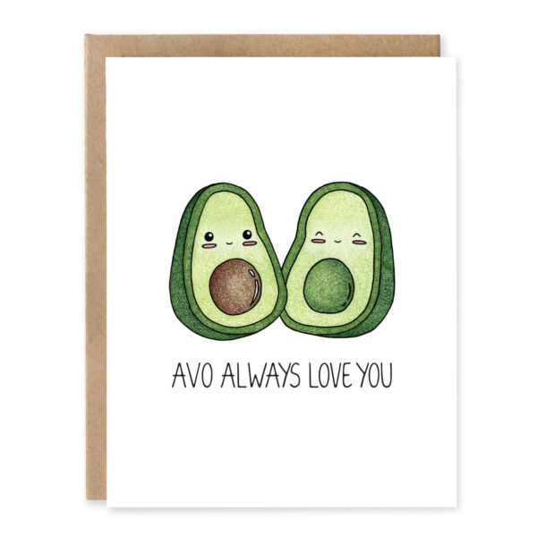Avo Always Love You: Anniversary Punny Greeting Card