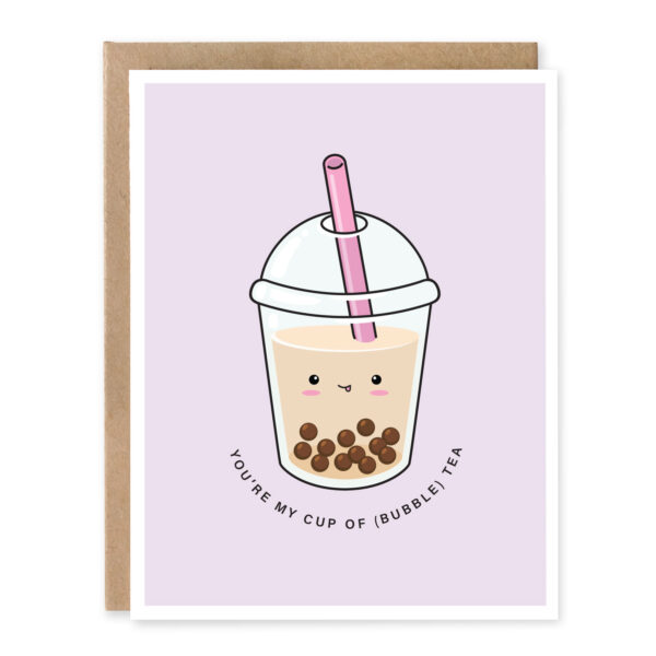 You're My Cup Of (Bubble) Tea: Asian Food Pun Anniversary / Love Greeting Card