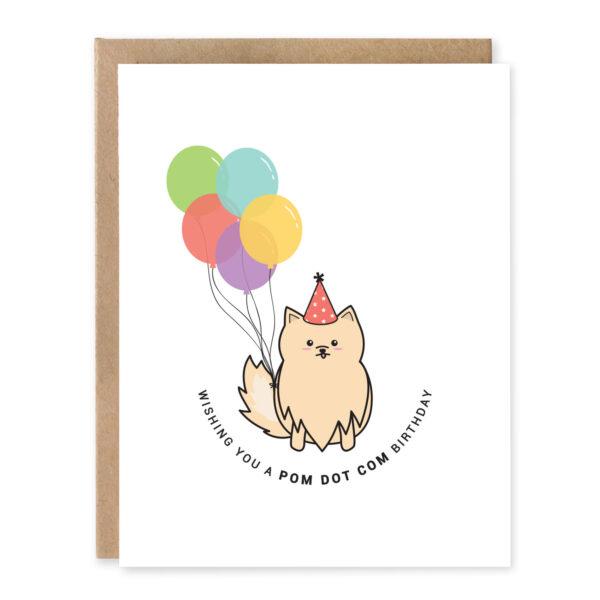 Pom Dot Com Birthday: Birthday Punny Greeting Card