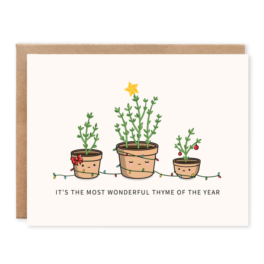 It's The Most Wonderful Thyme Of The Year: Christmas / Holiday Punny Greeting Card