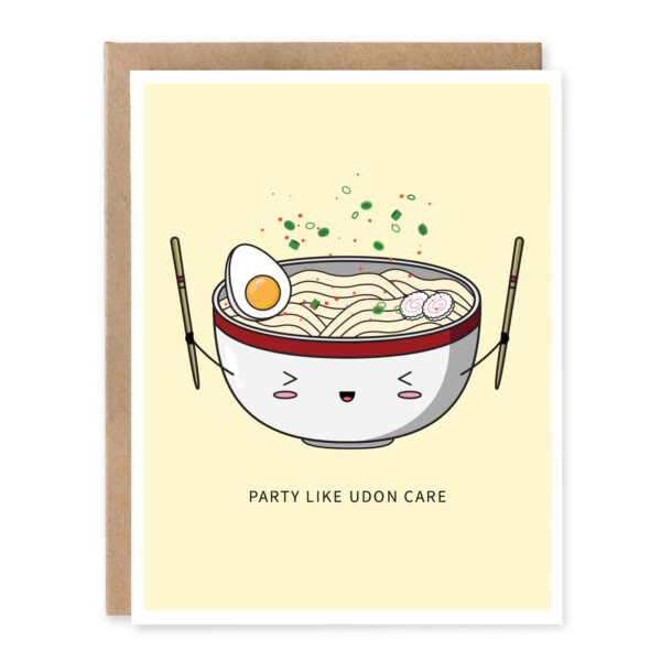 Party Like Udon Care: Asian Food Pun Birthday Greeting Card